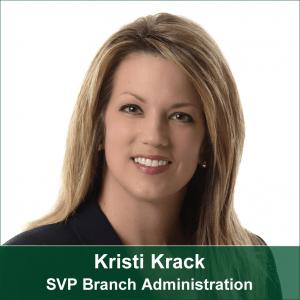 Kristi Krack-SVP Branch Administration