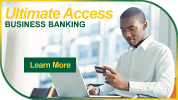 Learn More About Ultimate Access Business Banking